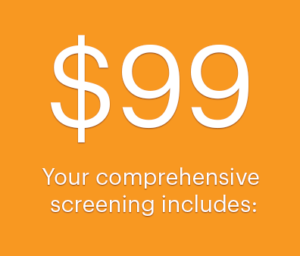 Your comprehensive screening includes